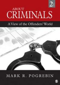 About Criminals: A View of the Offenders' World