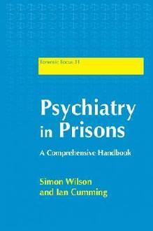 Psychiatry in Prisons: A Comprehensive Handbook