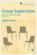 Group Supervision: A Guide to Creative Practice (2nd edition)