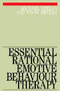Essential Rational Emotive Behaviour Therapy